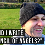 Why did I write a council of angels