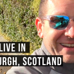 Why I live in Edinburgh, Scotland