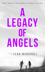 A Legacy of Angels by Sean Marshall